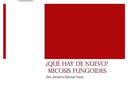 Ed334 3 Micosis Fungoide Minerva Gomez